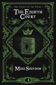 The Eigth Court Mike Shevdon