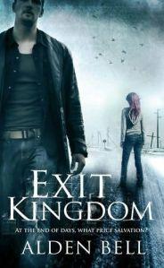 Exit Kingdom Alden Bell