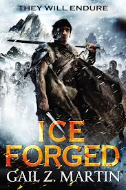 Ice Forged Gail Z Martin