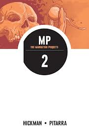 Manhattan Projects Vol 2. Image Comics