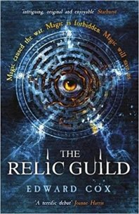 The Relic Guild by Ed Cox